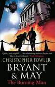 Bryant And May - The Burning Man By Christop Fowler Used