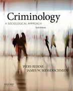 Criminology A Sociological Approach By Piers Beirne Used
