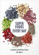 Super Foods Every Day Recipes Using Kale Blueberries Chia Seeds Cacao And