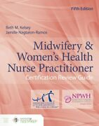 Midwifery And Womenand039s Health Nurse Practitioner Certification Review Guide New