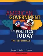 American Government And Politics Today The Essentials By Barbara A Bardes Used