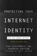 Protecting Your Internet Identity Are You Naked Online, Updated Edition Used