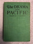 Signed By R.v.c. Bodley - The Drama In The Pacific - 1st Ed. 1934 Rare Japan