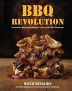 Bbq Revolution Innovative Barbecue Recipes From An All-star Pitmaster New