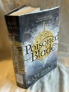Poisoned Blade By Kate Elliott Hardback With Dustcover 2016