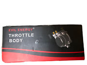 New Evil Energy Electronic Throttle Body Assembly