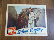 Silent Conflict Hopalong Cassidy William Boyd And Topper Original1947 Lobby Card