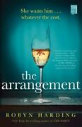 The Arrangement By Robyn Harding 2020 Trade Paperback