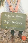 Far From Home By Anne Degrace Used