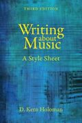 Writing About Music A Style Sheet By D. Kern Holoman New