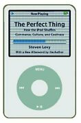 Perfect Thing How The Ipod Shuffles Commerce, Culture, And Coolness By Levy