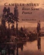 Camille Silvy River Scene France By Mark Haworth-booth Used
