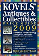 Kovelsand039 Antiques And Collectibles Price Guide 2009 Americaand039s Bestselling And Most