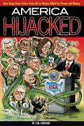 America Hijacked How Deep State Actors From Lbj To Obama Killed For Money And