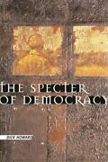 The Specter Of Democracy What Marx And Marxists Havenand039t Understood And Why New