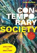 Contemporary Society An Introduction To Social Science By John A Perry New