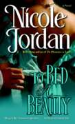To Bed A Beauty By Nicole Jordan New