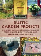 Rustic Garden Projects Step-by-step Backyard Dacor From Trellises To Tree New
