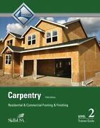Carpentry Framing And Finish Level 2 Trainee Guide, Paperback By Nccer Used