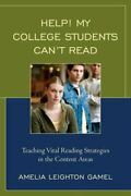 Help My College Students Can't Read Teaching Vital Reading Strategies In The