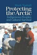 Protecting The Arctic Indigenous Peoples And Cultural Survival By Nuttall Used