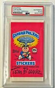 1985 Topps Tom Bunk Garbage Pail Kids 1st Series Wax Pack Wrapper Signed Psa/dna