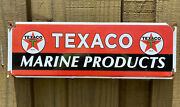 Vintage Texaco Marine Products Porcelain Sign Texas Oil Dock Boat Gas Station