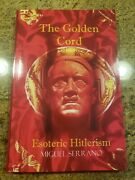The Golden Cord Esoteric Hitlerism By Miguel Serrano Paperback Rare