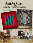 Amish Quilts And The Welsh Connection By Dorothy Osler Used
