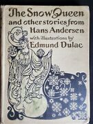 The Snow Queen And Other Stories Hans Christian Andersen Edmund Dulac 1912