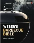 Weber's Barbecue Bible By Jamie Purviance Used
