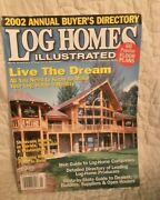 Vintage 2002 Annual Buyer's Directory  Log Homes Illustrated  Magazine
