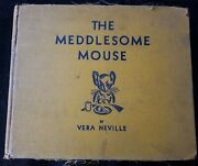 The Meddlesome Mouse By Vera Neville 1931