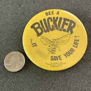 1970 Bee A Buckler It Could Save Your Life Glasgow Safety Pinback Button 40695