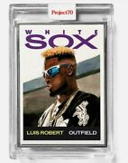 Luis Robert A/p Topps Project 70 Artist Proof /51 Card 241 Sold Out 🌟🤩⚾️🤯⚡🔥