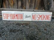Original Union 76 Stop Your Motor Please No Smoking Sign. Porcelain Double Sided