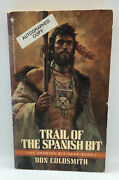 Vintage Pb Trail Of The Spanish Bit By Don Coldsmith Rare Signed Copy 1987 Book