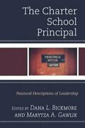 The Charter School Principal Nuanced Descriptions Of Leadership By Bickmore