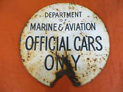 Vintage Department Of Marine And Aviation Official Cars Only Parking Sign Look Nyc