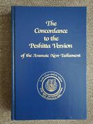 The Concordance To The Peshitta Version Of The Aramaic New Testament