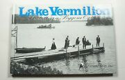 Lake Vermilion Picturing A Bygone Era 2003 Minnesota History Photos Tower Mn