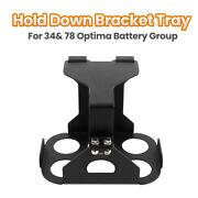 1pc Hold Down Bracket Tray For 34and 78 Optima Battery Group 34 Batteries Hardware