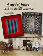 H1692 Amish Quilts And The Welsh Connection Dorothy Osler Hardbound