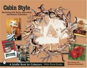 H3454 Cabin Style Decorating With Rustic, Adirondack, And Western Collectibles