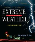 B15670 Extreme Weather A Guide And Record Book Burt Christopher C. Paperback