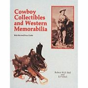 H4549 Cowboy Collectibles And Western Memorabilia R.w.d. Ball And E. Vebell