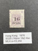 Hong Kong 1876 Sg 20 16c On 18c Mlh With Certificate
