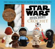 Crochet Kits Ser. Star Wars Even More Crochet By Lucy Collin And Thunder Bay...