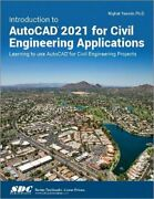 Introduction To Autocad 2021 For Civil Engineering Applications Learning To Use