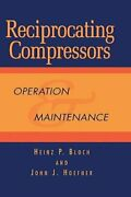 Reciprocating Compressors Operation And Maintenance By Heinz P Bloch New